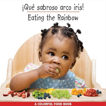 star-bright-books-eating-the-rainbow-spanish-english-cover