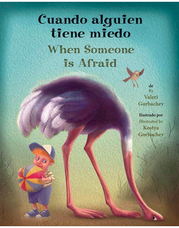 Cuando alguien tiene miedo / WHEN SOMEONE IS AFRAID