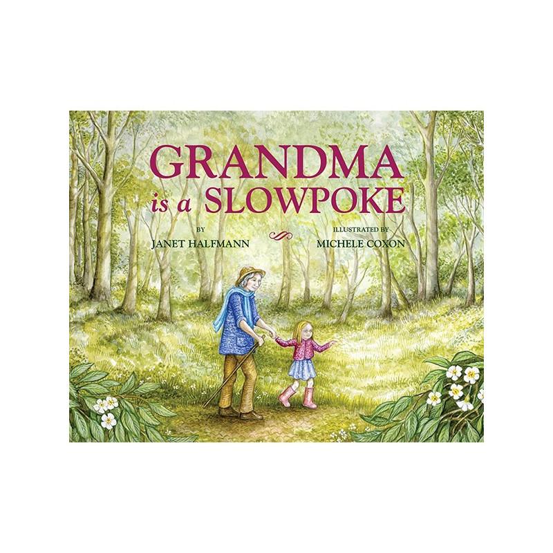 GRANDMA IS A SLOWPOKE