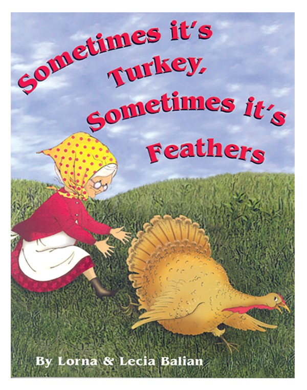 SOMETIMES IT'S TURKEY, SOMETIMES IT'S FEATHERS