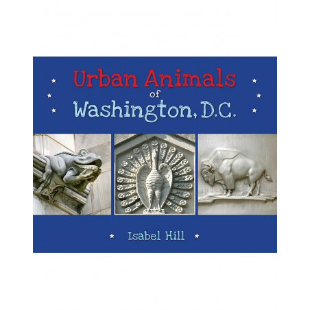 Urban Animals of Washington, D.C.