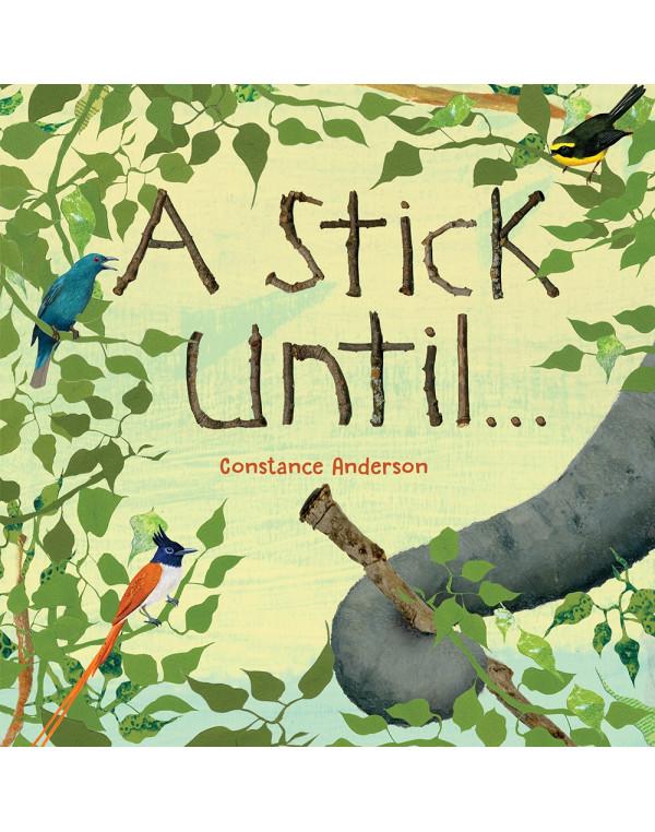 A Stick Until . . .