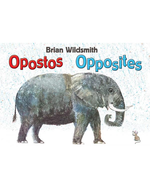 Brian Wildsmith's Opposites