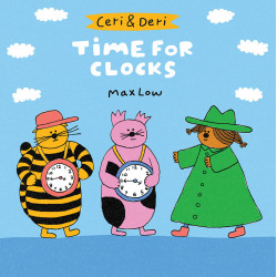 Ceri & Deri: Time for Clocks