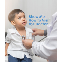 Show Me How to Visit the Doctor