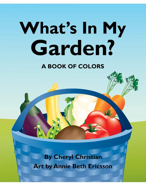 What's in My Garden?