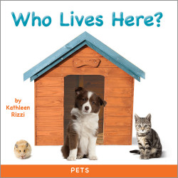 Who Lives Here? Pets