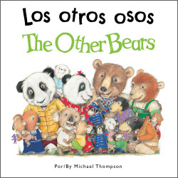 The Other Bears /Los otros osos