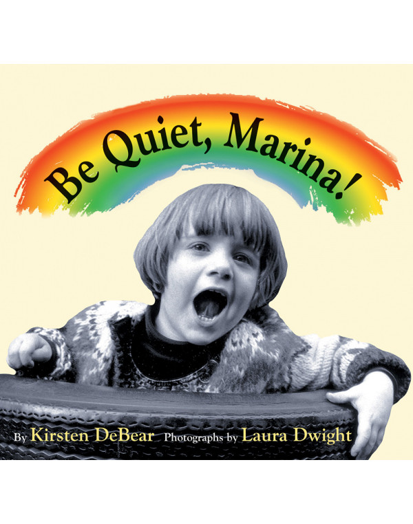 Be Quiet, Marina!