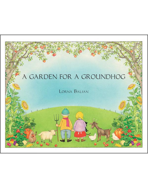 A Garden for Groundhog